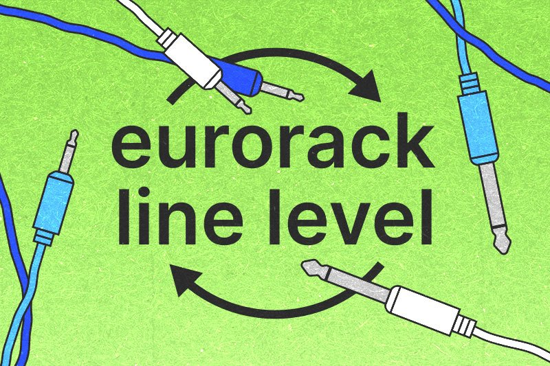 Eurorack and Line Level Signals