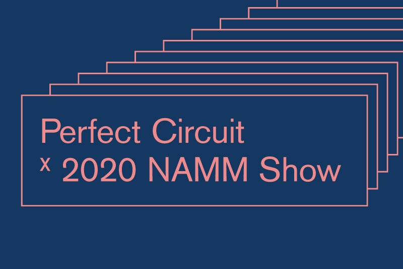NAMM 2020 Coverage