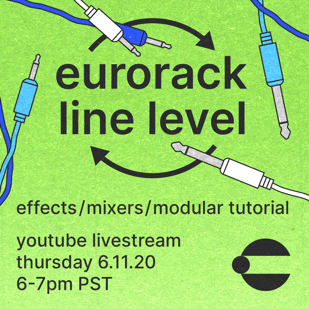 Eurorack, Line Level, Effects, Mixers - Connecting Everything Livestream Tutorial