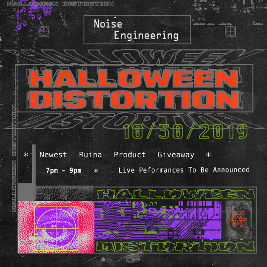 Halloween Distortion Party With Noise Engineering