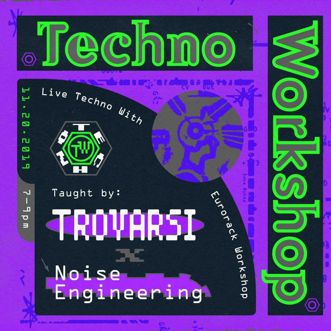 Techno Workshop With Trovarsi & Noise Engineering