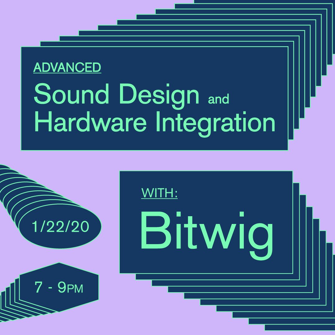 Advanced Sound Design + Hardware Integration w/ Bitwig