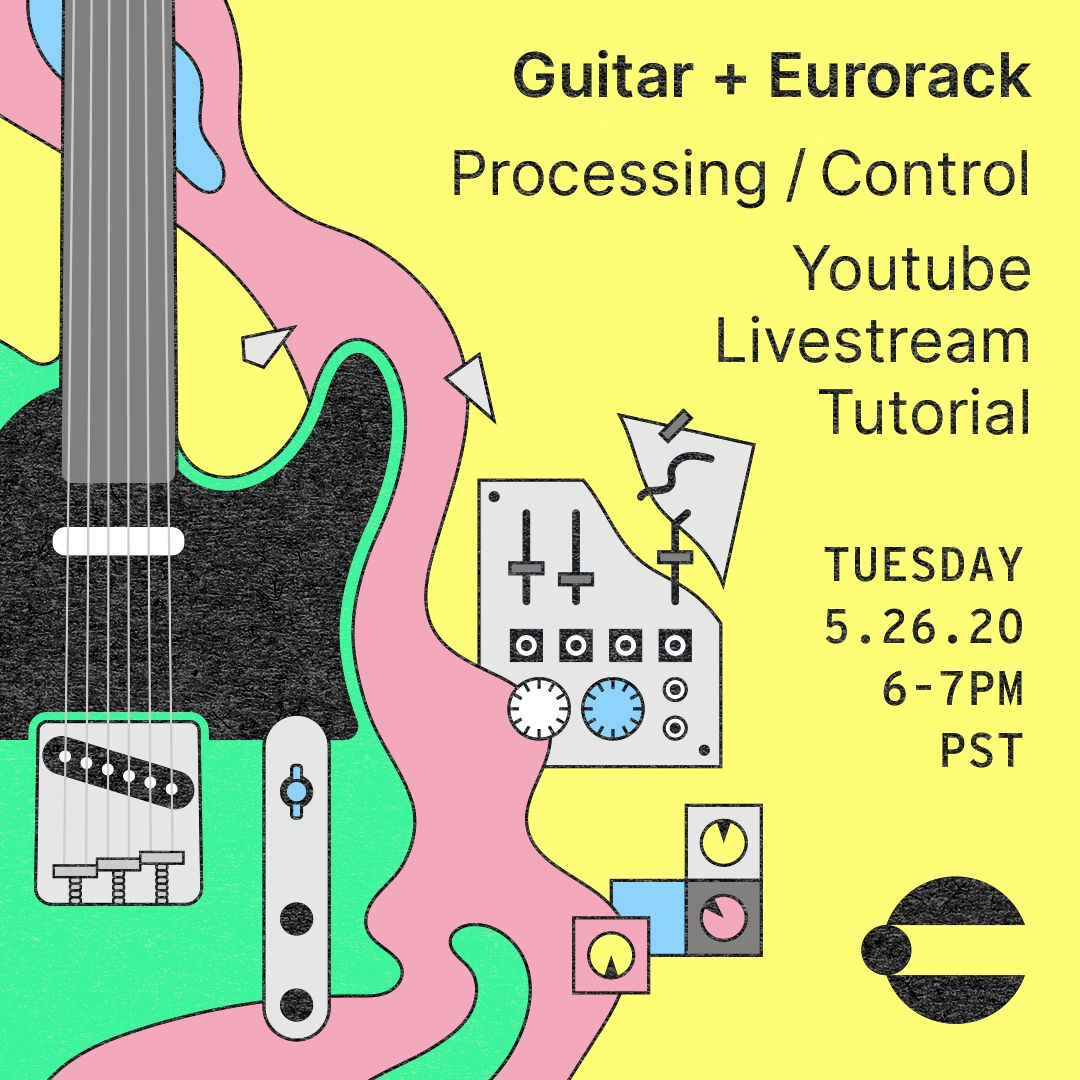 Guitar + Eurorack: Processing/Control