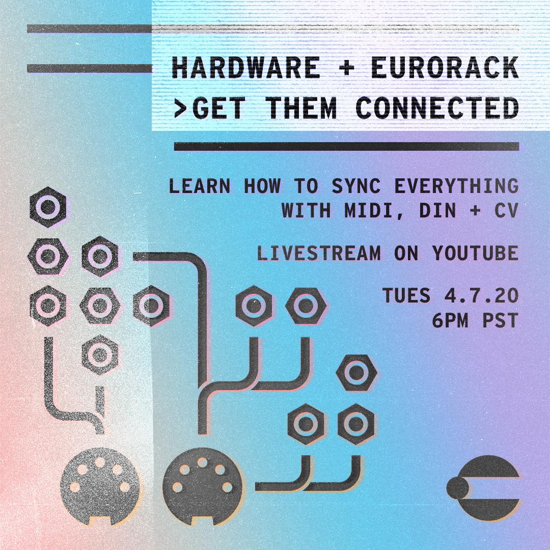 Hardware + Eurorack > Get Them Connected Livestream Tutorial
