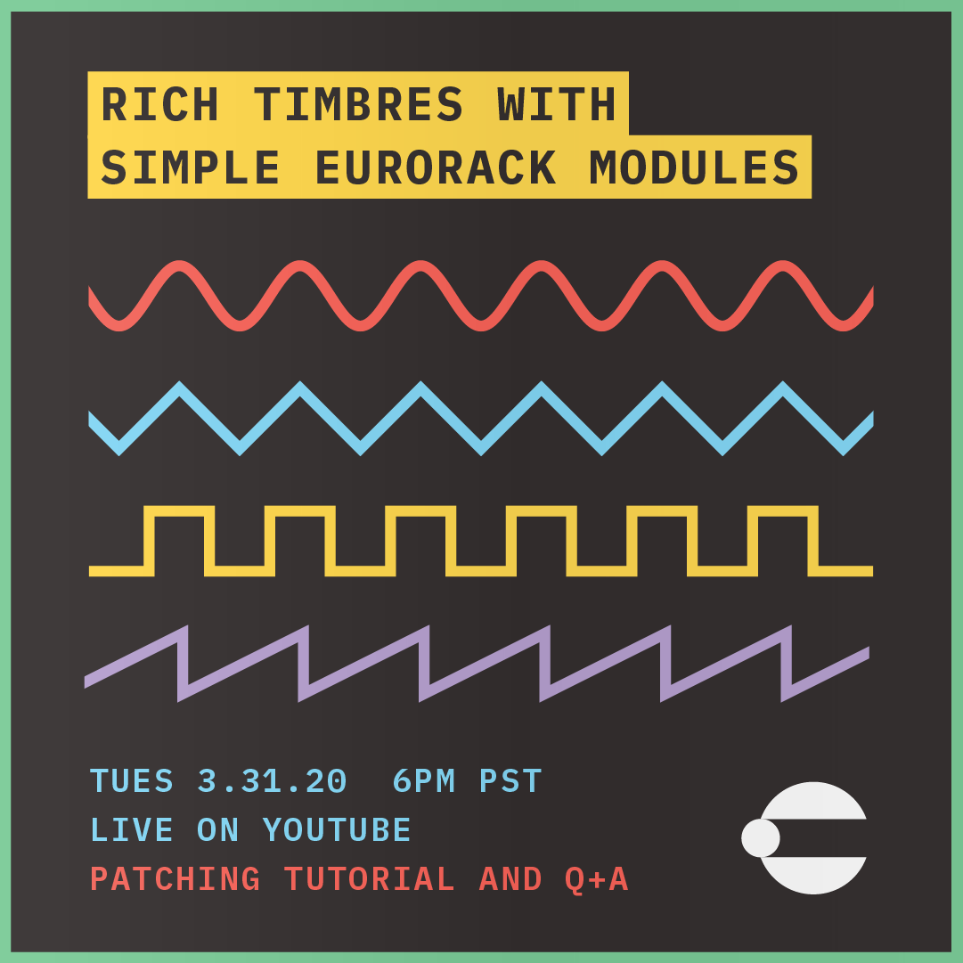Rich Timbres with Simple Eurorack Modules Tutorial Livestream