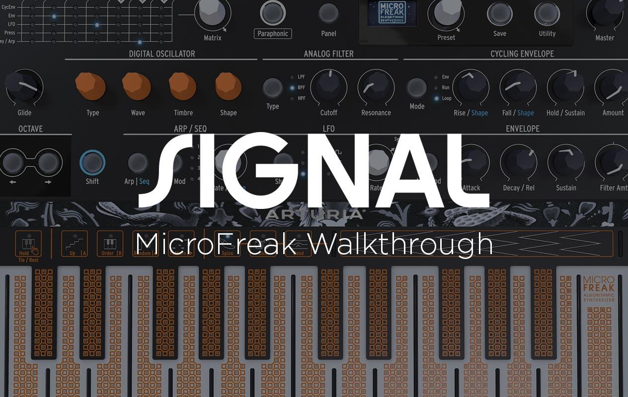 Signal: Arturia MicroFreak Walkthrough Event