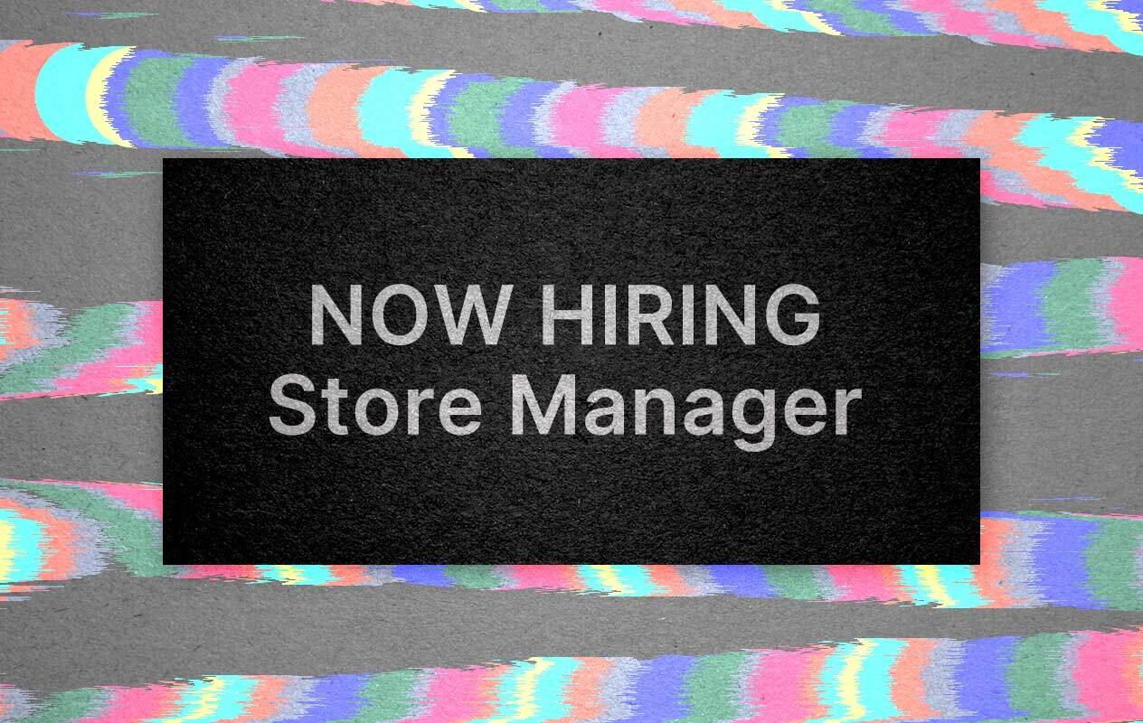 Now Hiring - Shop Manager